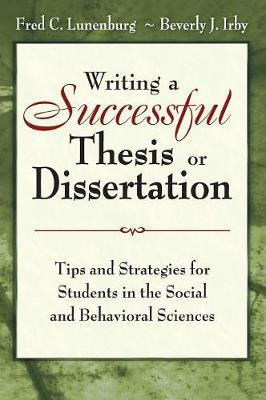 Writing a Successful Thesis or Dissertation by Fred C. Lunenburg image