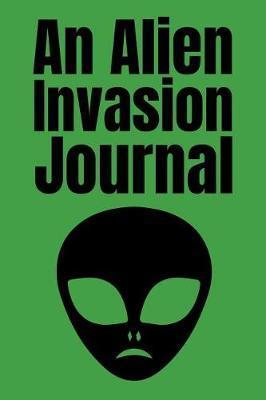 An Alien Invasion Journal by Roasting Pumpkins image