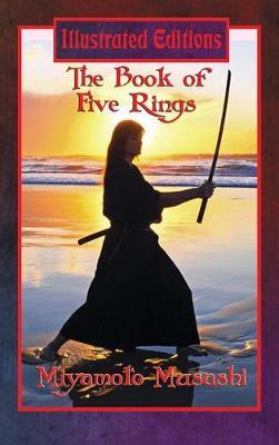 The Book of Five Rings (Illustrated Edition) by Miyamoto Musashi