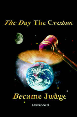 The Day the Creator Became Judge by D. Lawrence image