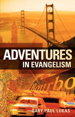 Adventures in Evangelism by Gary, Paul Lukas image