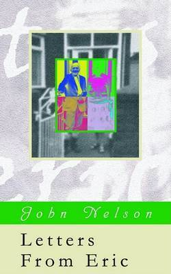 Letters from Eric by John Nelson