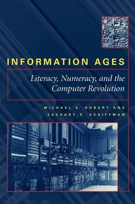 Information Ages by Michael E. Hobart