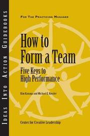How to Form a Team by Center for Creative Leadership (CCL)