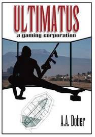 Ultimatus by Alex Aldo Dober