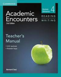 Academic Encounters Level 4 Teacher's Manual Reading and Writing by Bernard Seal