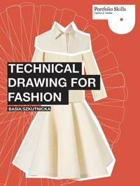 Technical Drawing for Fashion by Basia Szkutnicka image