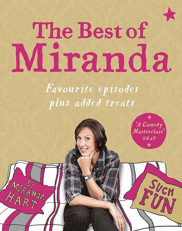 The Best of Miranda: Favourite Episodes Plus Added Treats - Such Fun! by Miranda Hart
