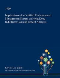 Implications of a Certified Environmental Management System on Hong Kong Industries by Kit-Wah Lau image