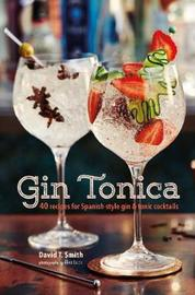 Gin Tonica by David T Smith