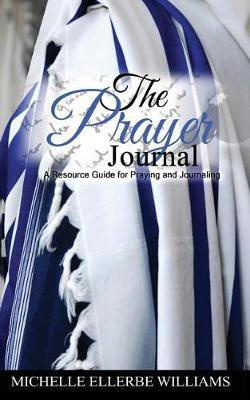 The Prayer Journal by Michelle Ellerbe Williams image