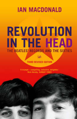 Revolution In The Head by Ian MacDonald