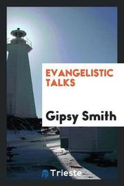Evangelistic Talks by Gipsy Smith