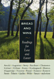 Bread and Wine by G.K.Chesterton