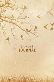 Travel Journal by Noel Stuart