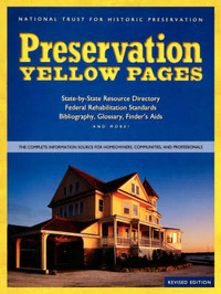 Preservation Yellow Pages: The Complete Information Source for Homeowners, Communities and Professionals by National Trust for Historic Preservation image