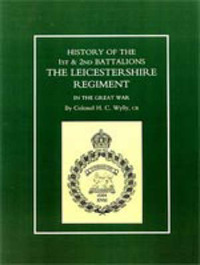 History of the 1st and 2nd Battalions by H.C. Wylly