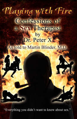 "Playing with Fire by ""Peter X"""