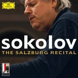 The Salzburg Recital (Live At Haus für Mozart, Salzburg / 2008) by Grigory Sokolov