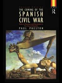 Coming of the Spanish Civil War by Paul Preston image