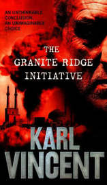 The Granite Ridge Initiative by Karl Vincent