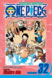 One Piece, Vol. 32 by Eiichiro Oda