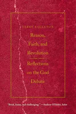 Reason, Faith, and Revolution by Terry Eagleton image