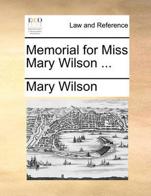 Memorial for Miss Mary Wilson     | Mary Wilson Book | In