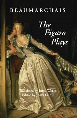 The Figaro Plays by Pierre Augustin Caron De Beaumarchais image