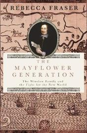 The Mayflower Generation by Rebecca Fraser