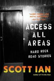 Access All Areas by Scott Ian