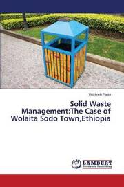 Solid Waste Management by Fanta Workneh