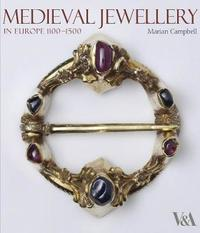 Medieval Jewellery by Marian Campbell
