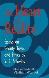 The Heart of Reality by V.S. Soloviev