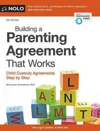 Building a Parenting Agreement That Works by Mimi Lyster Zemmelman