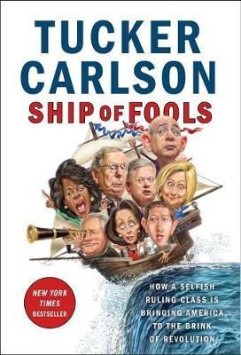 Ship of Fools by Tucker Carlson image