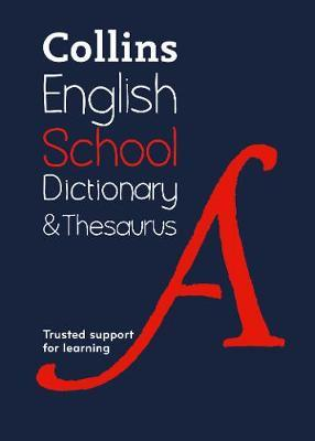 School Dictionary & Thesaurus by Collins Dictionaries