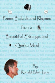 Poems Ballads and Rhymes from a Beautiful, Strange, and Quirky Mind by Ronald, Edwin Lane image