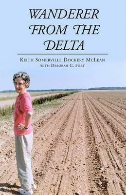 Wanderer from the Delta by Keith Somerville Dockery McLean Wi Fort