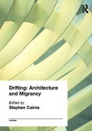 Drifting - Architecture and Migrancy image