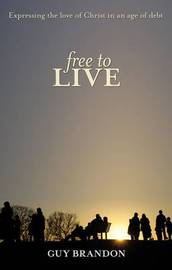 Free to Live by Guy Brandon image