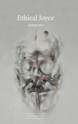 Ethical Joyce by Marian Eide image