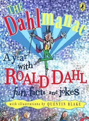 The Dahlmanac: a Year with Roald Dahl : Fun Facts and Jokes by Roald Dahl image