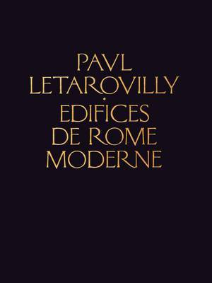 Edifices de Rome Moderne by Paul Letarouilly