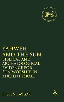 Yahweh and the Sun by J.Glen Taylor