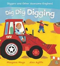 Awesome Engines: Dig Dig Digging Board Book by Margaret Mayo image