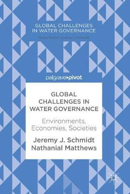Global Challenges in Water Governance by Nathanial Matthews