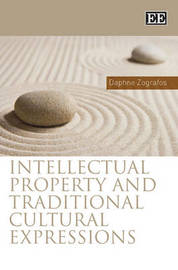 Intellectual Property and Traditional Cultural Expressions by Daphne Zografos image