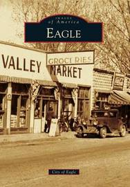 Eagle by City of Eagle