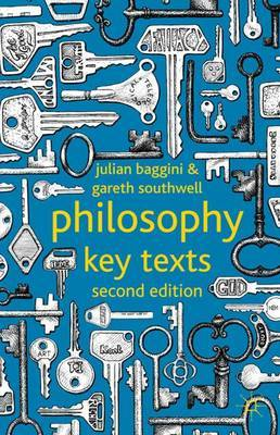 Philosophy: Key Texts by Julian Baggini